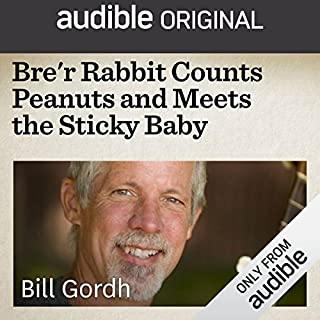 Bre'r Rabbit Counts Peanuts and Meets the Sticky Baby audiobook cover art