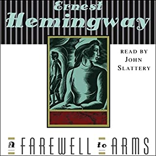 A Farewell to Arms                   By:                                                                                                                                 Ernest Hemingway                               Narrated by:                                                                                                                                 John Slattery                      Length: 8 hrs and 32 mins     3,705 ratings     Overall 4.4