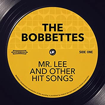 Mr. Lee and other Hit Songs