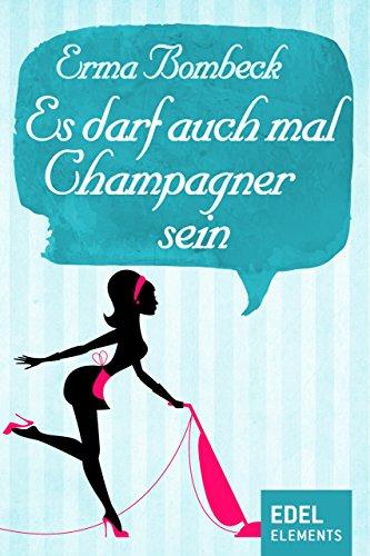 Es darf auch mal Champagner sein