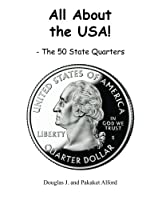 The 50 State Quarters (All About the USA!)