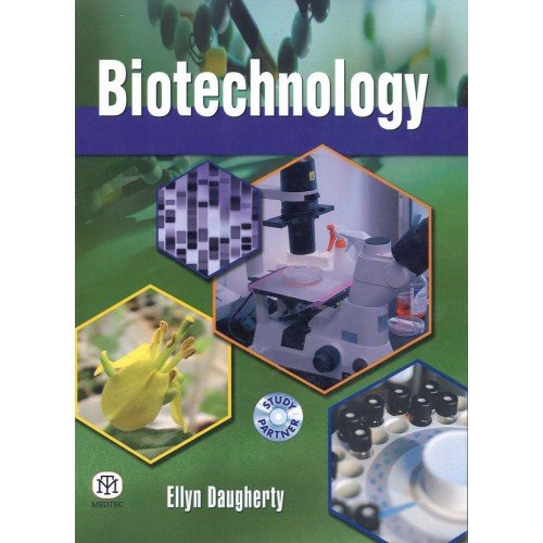 Compare Textbook Prices for Biotechnology [Paperback] 1 Edition ISBN 9789381714782 by Ellyn Daugherty