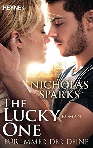 The Lucky One - Für immer der Deine/Film: Roman