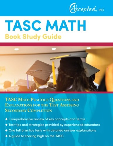 Tasc Math Book Study Guide Tasc Math Practice Questions And Explanations For The Test Assessing Secondary Completion