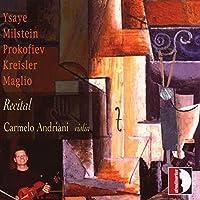 Recital/Ysaye/Milstein/Proko