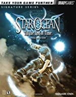 STAR OCEAN? Till the End of Time? Official Strategy Guide d'Elizabeth Hollinger