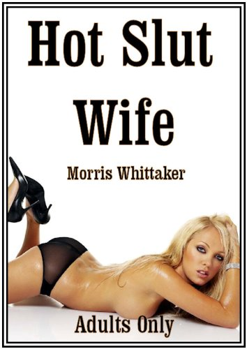 Hot Slut Wife (English Edition)
