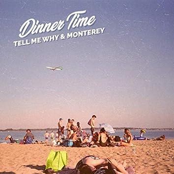 Tell Me Why & Monterey