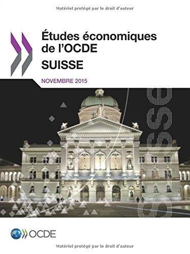Études économiques de l'Ocde : Suisse 2015: Edition 2015