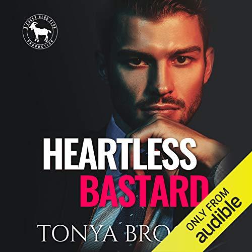 Heartless Bastard Audiobook By Tonya Brooks, Hero Club cover art