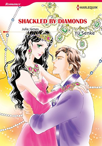 Shackled by Diamonds: Harlequin comics (English Edition)