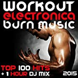 Then you get the Power, then you get the (Workout EDM Burn DJ Mix)