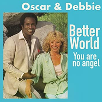 Better World / You Are No Angel