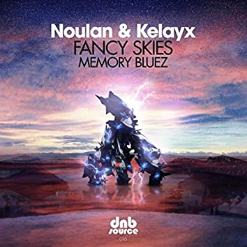 Fancy Skies / Memory Bluez