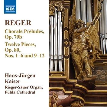 Reger: 12 Pieces, Op. 80, Nos. 1-6 & 9-12 - 13 Chorale Preludes, Op. 79b