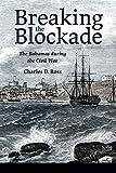 Breaking the Blockade: The Bahamas during the Civil War