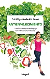 """Antienvejecimiento: La auténtica terapia """"antiaging"""" con nutrición ortomolecular (ALIMENTACIÓN)"""