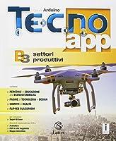 Tecno.app. Con Mi preparo per l'interrogazione e Design. Per la Scuola media. Con ebook. Con espansione online. Disegno-Settori produttivi (Vol. A-B1-B2-B3) #3
