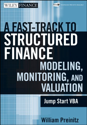 A Fast Track to Structured Finance Modeling, Monitoring, and Valuation: Jump Start VBA (Wiley Finance Book 487) (English Edition)
