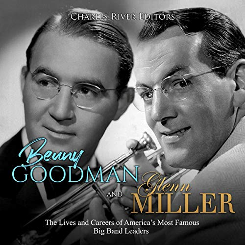 Benny Goodman and Glenn Miller audiobook cover art
