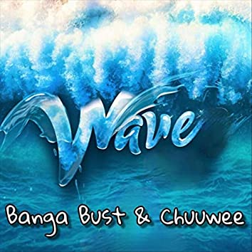 Wave (feat. Chuuwee)