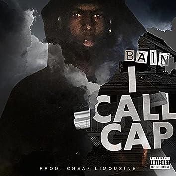 I Call Cap