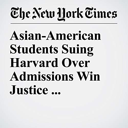 Asian-American Students Suing Harvard Over Admissions Win Justice Dept. Support copertina