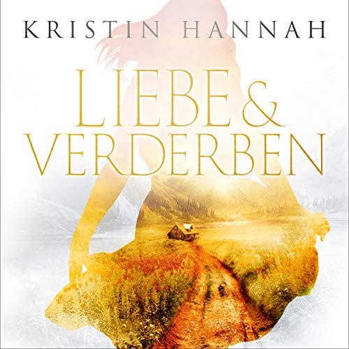 Liebe und Verderben audiobook cover art