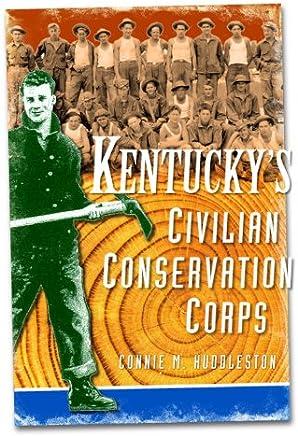 Kentuckys Civilian Conservation Corps