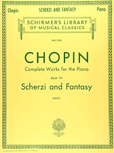 Scherzi; Fantasy in F Minor: Schirmer Library of Classics Volume 1556 Piano Solo (Scherzi and Fantasy, Band 7)