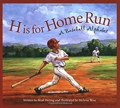 H is for Home Run: A Baseball Alphabet (Sports Alphabet)