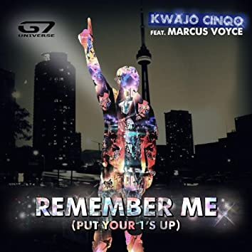 Remember Me (Put Your 1's Up) (feat. Marcus Voyce)