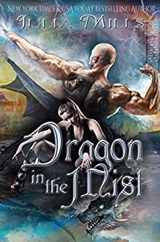 Dragon in the Mist (Dragon Guard Series Book 26) by [Julia Mills, Linda Boulanger, Tammy Payne]