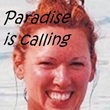Paradise Is Calling