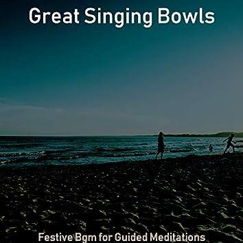 Festive Bgm for Guided Meditations