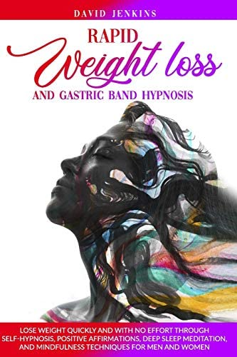 Rapid Weight Loss and Gastric Band Hypnosis Lose Weight Quickly and With No Effort Through Self product image