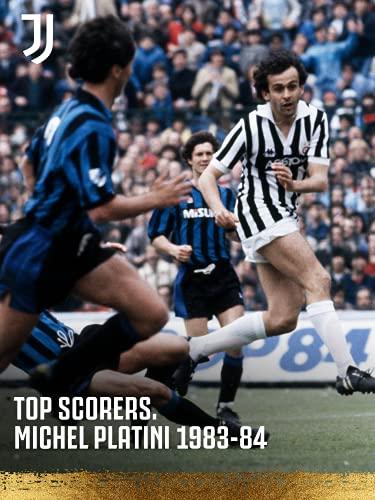 Stagione 2020/21. Top Scorers. Michel Platini 1983/84.