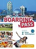 Boarding pass 1re séries technologiques - Livre élève - Ed. 2015