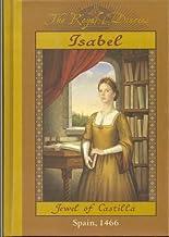 """""""Jahanara: Princess of Princesses (India, 1627)"""", and """"Isabel: Jewel of Castilla (Spain, 1466)"""" (The Royal Diaries)"""