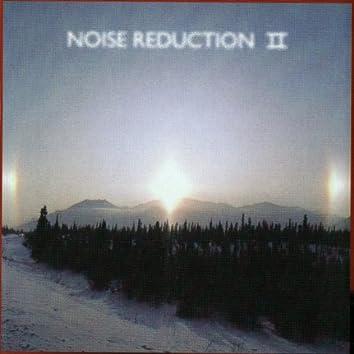 Noise Reduction II
