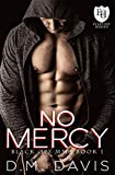 No Mercy: An Everyday Heroes World Novel (The Everyday Heroes World)