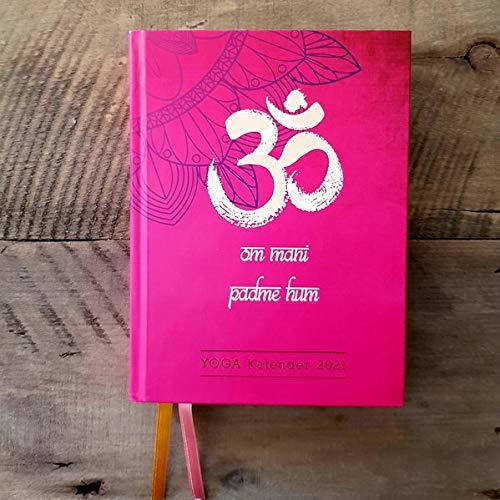 Yoga Kalender 2021: Liebevoll gestalteter YOGA-Buchkalender gebunden im Hardcover mit 2 Lesebändchen, 12 Monate in Tagesansicht, 12,5 x 16,5 x 2,5 cm, ... mit viel Platz für deine Termine und Notizen