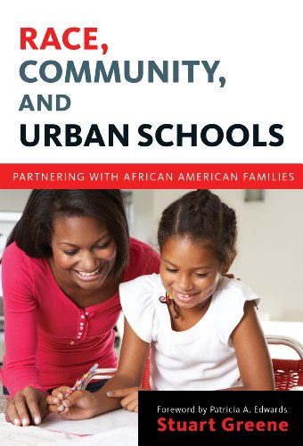 Race, Community, and Urban Schools: Partnering with African American Families (Language and Literacy Series)