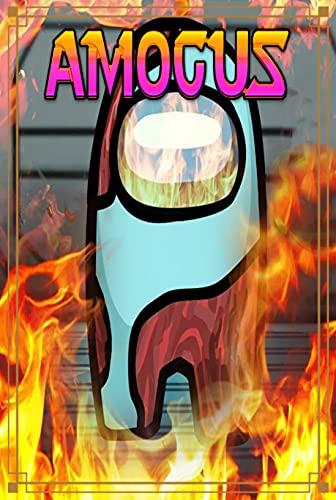 Amogus: An Among Us Adventure Story (English Edition)