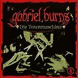 Gabriel Burns – Folge 06 – Die Totenmaschine