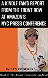 A Kindle Fan's Report from the Front Row at Amazon's NYC Press Conference (English Edition)