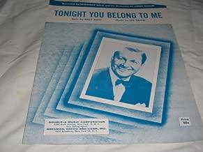 TONIGHT YOU BELONG TO ME BILLY ROSE 1953 SHEET MUSIC FOLDER 509 SHEET MUSIC