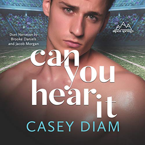 Can You Hear It Audiobook By Casey Diam cover art