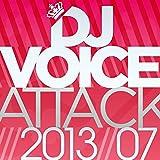 DJ Voice Attack 2013/07
