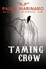 Taming Crow (Hells Saints MC Book 3)